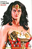 Wonder Woman: The Greatest Stories Ever Told by Charles Moulton (2007-04-18)