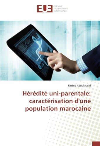 Hérédité uni-parentale: caractérisation d'une population marocaine
