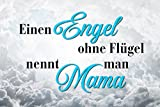 Schatzmix Einen Engel ohne Flügel nennt Man Mama blechschild