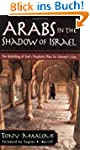 Arabs in the Shadow of Israel: The Un...