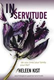 Book cover image for In Servitude: a psychological suspense novel