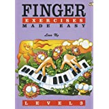 Finger Exercises Made Easy: No 3