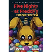 Into the Pit (Five Nights at Freddy's: Fazbear Frights #1), Volume 1: Five Nights at Freddies