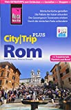 Reise Know-How Reiseführer Rom (CityTrip PLUS): mit...