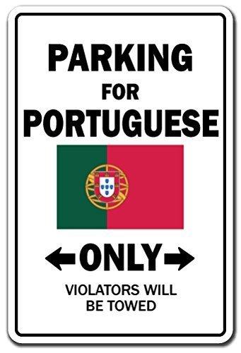Home Decor Parking für Portugiesisch nur National Pride Schild Flagge Portugal National Pride Love Dekoration Metall Zeichen für Outdoor Yard Sicherheit Schild Aluminium Schilder