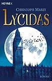 Lycidas: Roman (Die uralte Metropole 1)