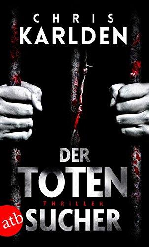 Buchseite und Rezensionen zu 'Der Totensucher: Thriller' von Chris Karlden