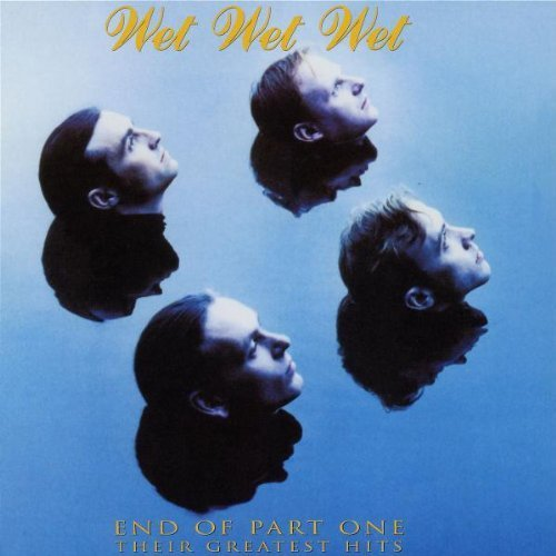 end-of-part-one-their-greatest-hits-by-wet-wet-wet-2006-audio-cd