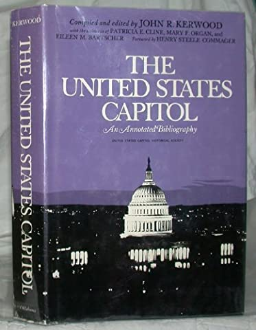 The United States Capitol: Annotated Bibliography