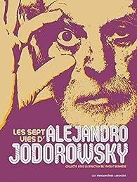 Les sept vies d'Alejandro Jodorowsky par Nicolas Tellop