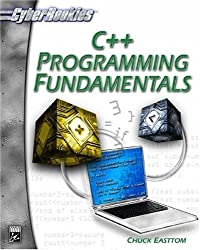 C++ Programming Fundamentals (CyberRookies) by Chuck Easttom (2003-02-27)