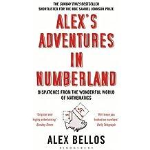 Alex's Adventures in Numberland by Alex Bellos (2011-04-01)