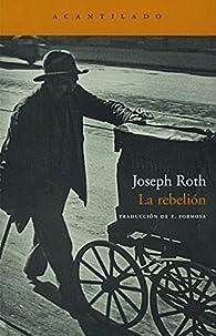 La rebelión par Joseph Roth