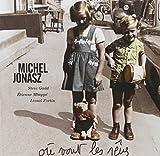Songtexte von Michel Jonasz - Où vont les rêves