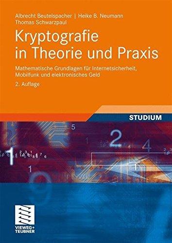Portada del libro Kryptografie in Theorie und Praxis: Mathematische Grundlagen f????r Internetsicherheit, Mobilfunk und elektronisches Geld (German Edition) by Albrecht Beutelspacher (2009-12-11)