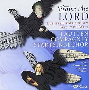Praise the Lord-Luthers Lieder auf dem Weg in die Welt