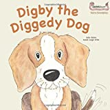 Digby the Diggedy Dog (Early Soundplay)