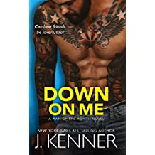Down On Me: Reece and Jenna (Man of the Month Book 1) (English Edition)