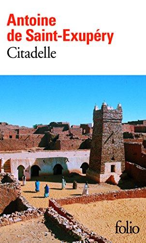 Citadelle par Antoine de Saint-Exupéry