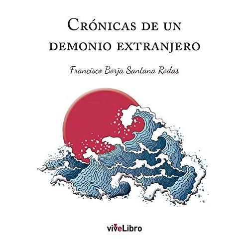 Crónicas de un demonio extranjero