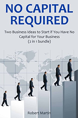 Two Business Ideas to Start if You Have No Capital for Your Business (2 in 1 bundle) (English Edition) (Promotion-food-ideen)