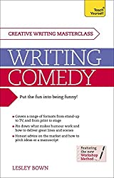 Masterclass: Writing Comedy: Teach Yourself: Book
