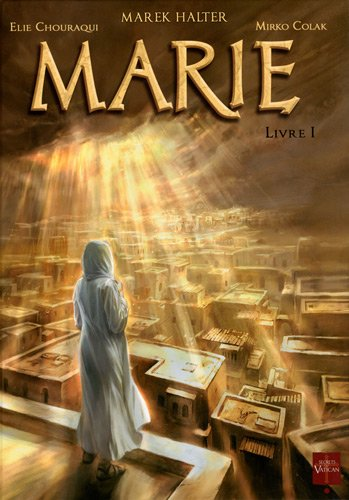 Marie, Tome 1 : Livre 1