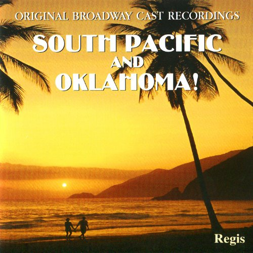 South Pacific & Oklahoma (Original Broadway Casts)