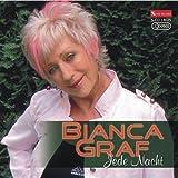 Jede Nacht by Bianca Graf