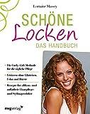 Schöne Locken: Das Handbuch (mvg kreativ) - Lorraine Massey