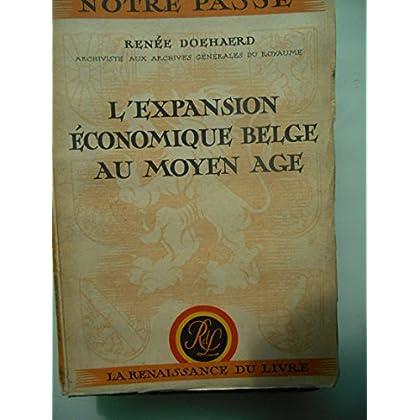 L'expansion économique belge au moyen age.