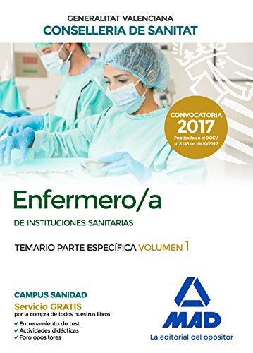 Enfermero/a de Instituciones Sanitarias de la Conselleria de Sanitat de la Generalitat Valenciana. Temario parte específica volumen 1