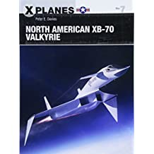 North American XB-70 Valkyrie (X-Planes)