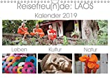 Reisefreu(n)de: Laos (Wandkalender 2019 DIN A4 quer): Laos-Reisekalender 2015; Laos, das Land am Mekong bezaubert uns mit seiner Ursprünglichkeit, ... (Monatskalender, 14 Seiten ) (CALVENDO Orte)