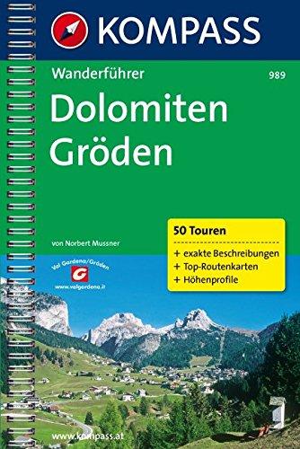 Kompass Wanderbücher, Dolomiten, Gröden (KOMPASS-Wanderführer, Band 989)