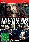 Tote sterben niemals aus / Grandioser Film mit Götz George als gewitzter Sozialhilfeempfänger (Pidax Film-Klassiker)