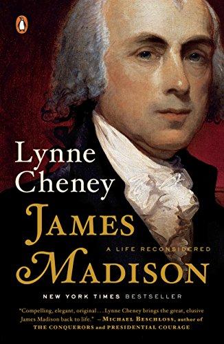 James Madison: A Life Reconsidered (English Edition)