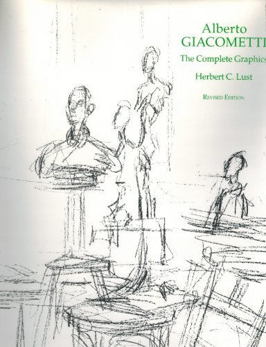 Alberto Giacometti: The Complete Graphics by Herbert C. Lust (1991-09-01)