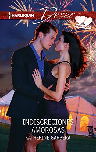 Indiscrecciones amorosas: Emparejados (2) (Miniserie Deseo) por Katherine Garbera