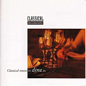 Classical Music to Dine to