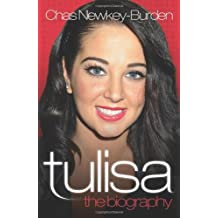Tulisa - The Biography by Chas Newkey-Burden (2012-08-06)