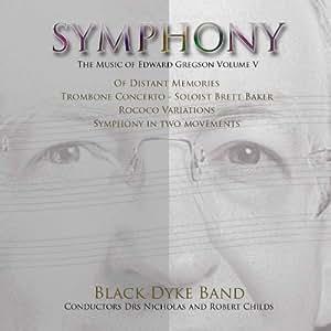 Symphony - The Music of Edward Gregson Volume V