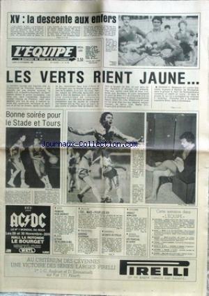 EQUIPE (L') [No 10739] du 24/11/1980 - XV - LA DESCENTE AUX ENFERS - LES VERTS - LE STADE ET TOURS - ANDRUET - JUDO - VOLLEY - HAND - STELLA - HINAULT - CHEVAL.