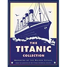 The Titanic Collection: Mementos of the Maiden Voyage by Eric Sauder (1998-07-01)