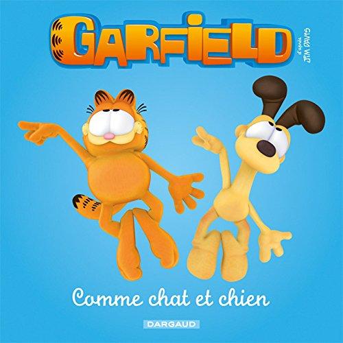 Garfield & Cie - Livre pour enfants - tome 3 - Comme Chat et Chien (3) par Jim Davis