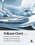Polizzen-Check: Nie wieder zu viel Prämie zahlen. Der Weg zur besten Versicherung. Vom Abschluss bis zur Kündigung