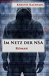 Im Netz der NSA by Kerstin Rachfahl (2015-08-26)