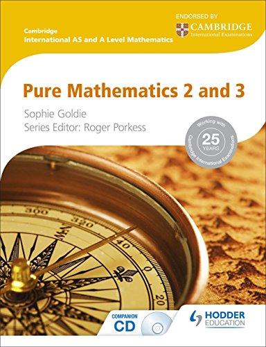 Cambridge International AS and A Level Mathematics Pure Mathematics 2 and 3