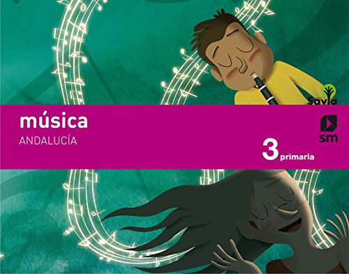 Música 3 Primaria Savia Andalucía
