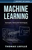 #6: Machine Learning: Concepts, Tools and Techniques (Secret of Data)